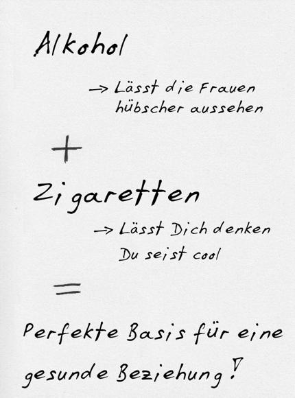 Alkohol + Zigaretten = gesunde Beziehung